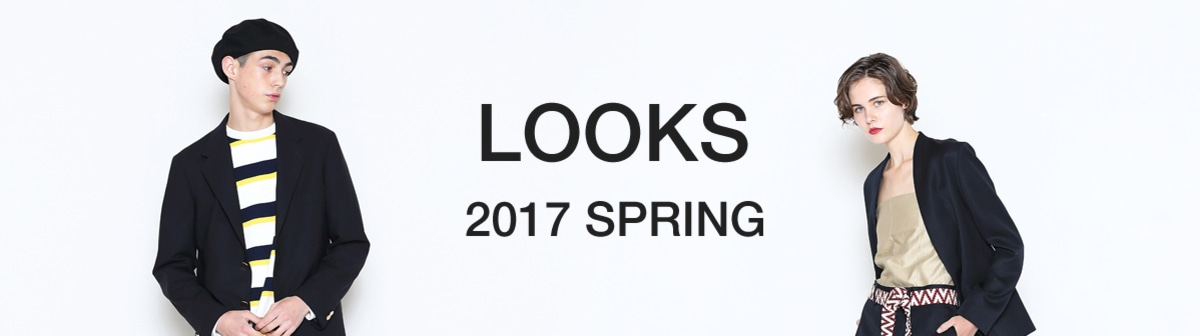 LOOKS FOR 2017 SPRING