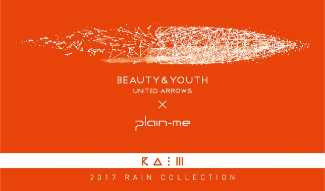 BEAUTY & YOUTH X plain-me RAIN — Your Best Pal 生活中的美好夥伴