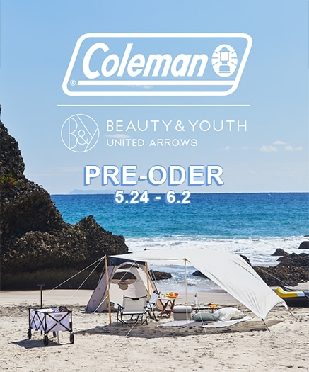 BEAUTY&YOUTH x Coleman 特別訂製商品預購會